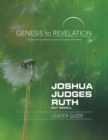 Genesis to Revelation: Joshua, Judges, Ruth Leader Guide : A Comprehensive Verse-by-Verse Exploration of the Bible - eBook