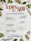 The Names of God - Women's Bible Study Participant Workbook : His Character Revealed - eBook