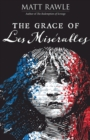 The Grace of Les Miserables - eBook