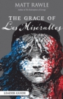 The Grace of Les Miserables Leader Guide - eBook