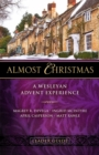 Almost Christmas Leader Guide : A Wesleyan Advent Experience - eBook