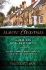 Almost Christmas Youth Study Book : A Wesleyan Advent Experience - eBook