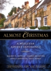 Almost Christmas Devotions for the Season : A Wesleyan Advent Experience - eBook
