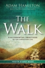 The Walk Youth Study Book : Five Essential Practices of the Christian Life - eBook