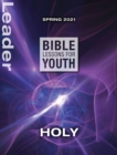 Bible Lessons for Youth Spring 2021 Leader : Holy - eBook