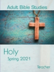 Adult Bible Studies Spring 2021 Teacher - eBook