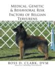 Medical, Genetic & Behavioral Risk Factors of Belgian Tervurens - eBook