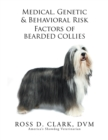 Medical, Genetic & Behavioral Risk Factors of Bearded Collies - eBook