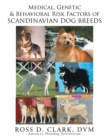 Medical, Genetic and Behavoral Risk Factors of Scandinavian Dog Breeds - eBook