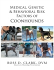 Medical, Genetic & Behavioral Risk Factors of Coonhounds - eBook