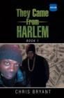 They Came from Harlem : Book 1 - eBook