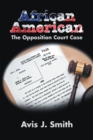 African American : The Opposition Court Case - eBook