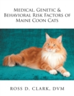 Medical, Genetic & Behavioral Risk Factors of Maine Coon Cats - eBook