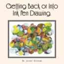 Getting Back or into Ink Pen Drawing - eBook