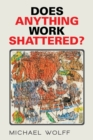 Does Anything Work Shattered? - eBook