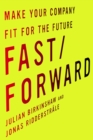 Fast/Forward : Make Your Company Fit for the Future - eBook