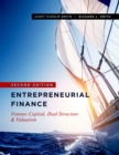 Entrepreneurial Finance : Venture Capital, Deal Structure & Valuation, Second Edition - Book