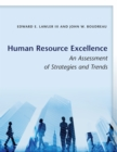 Human Resource Excellence : An Assessment of Strategies and Trends - Book