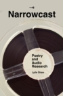 Narrowcast : Poetry and Audio Research - Book