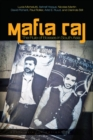 Mafia Raj : The Rule of Bosses in South Asia - Book