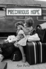 Precarious Hope : Migration and the Limits of Belonging in Turkey - Book