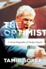 The Optimist : A Social Biography of Tawfiq Zayyad - Book