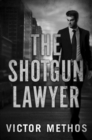 The Shotgun Lawyer - Book