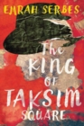 The King of Taksim Square - Book
