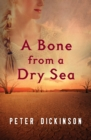A Bone from a Dry Sea - eBook