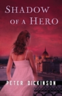 Shadow of a Hero - eBook