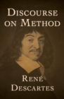 Discourse on Method - eBook