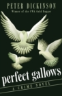 Perfect Gallows : A Crime Novel - eBook