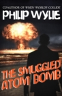 The Smuggled Atom Bomb - eBook