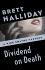 Dividend on Death - eBook