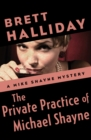The Private Practice of Michael Shayne - eBook
