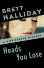 Heads You Lose - eBook