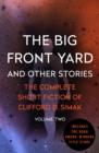 The Big Front Yard : And Other Stories - eBook