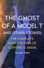 The Ghost of a Model T : And Other Stories - eBook