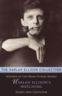 Harlan Ellison's Watching : Essays and Criticism - eBook