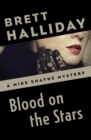 Blood on the Stars - eBook