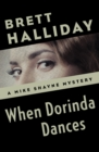 When Dorinda Dances - eBook
