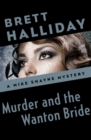 Murder and the Wanton Bride - eBook