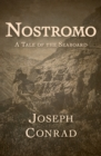Nostromo : A Tale of the Seaboard - eBook