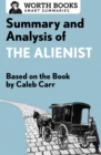 Summary and Analysis of The Alienist : Based on the Book by Caleb Carr - eBook