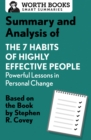 Summary and Analysis of 7 Habits of Highly Effective People: Powerful Lessons in Personal Change : Based on the Book by Steven R. Covey - eBook
