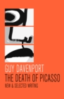 The Death of Picasso : New & Selected Writing - eBook