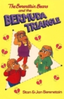 The Berenstain Bears and the Bermuda Triangle - eBook