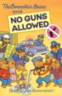 The Berenstain Bears and No Guns Allowed - eBook