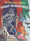 The Berenstain Bears' Knight to Remember - eBook