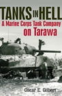 Tanks in Hell : A Marine Corps Tank Company on Tarawa - eBook